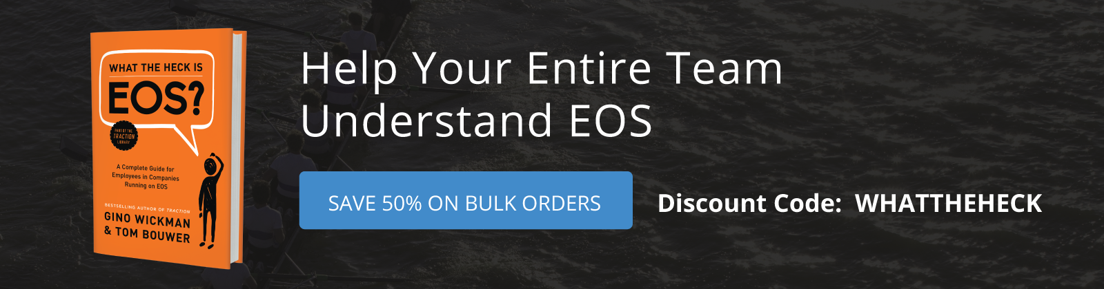 Bulk order What the Heck is EOS?